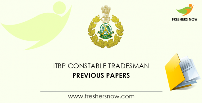 ITBP Constable Tradesman Previous Question Papers