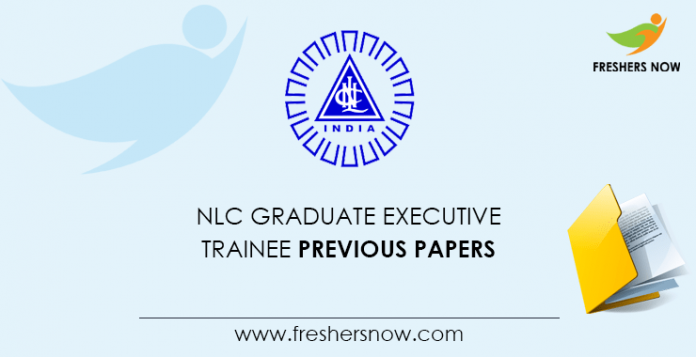 NLC Graduate Executive Trainee Previous Question Papers
