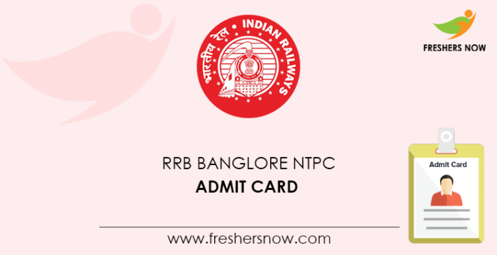 RRB Banglore NTPC Admit Card
