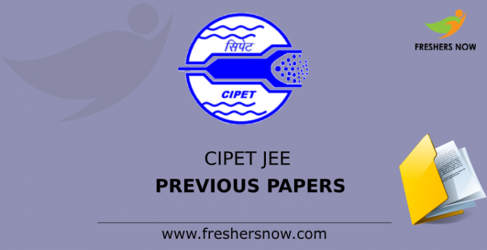CIPET JEE Previous Question Papers