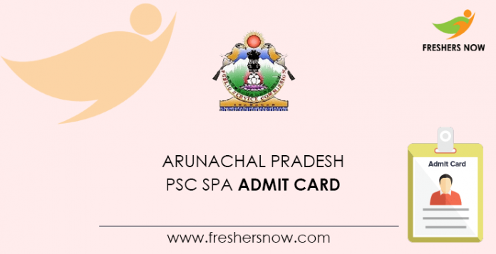 Arunachal Pradesh PSC SPA Admit Card