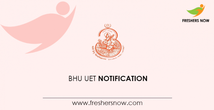 Notification BHU UET