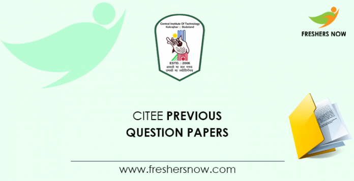 CITEE Previous Question Papers