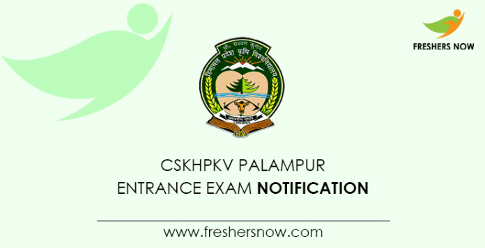 Notification of the entrance exam CSKHPKV Palampur