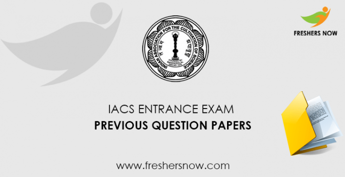 IACS Previous Question Papers