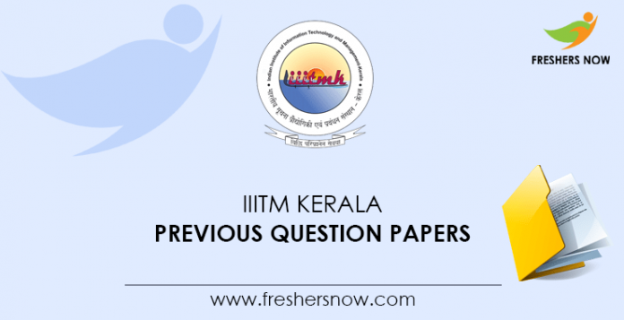 IIITM Kerala Previous Question Papers