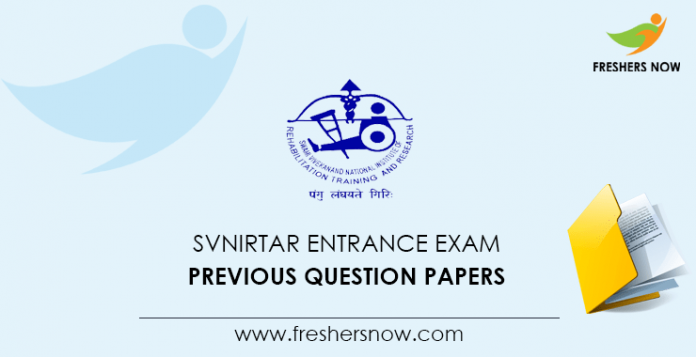 SVNIRTAR Entrance Exam Previous Question Papers