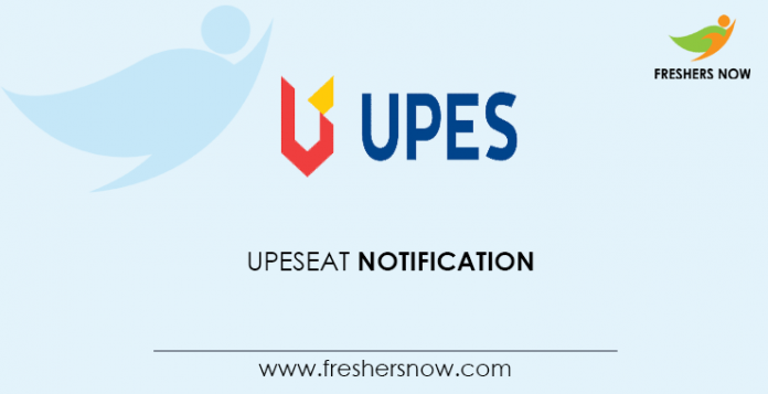 UPESEAT Notification