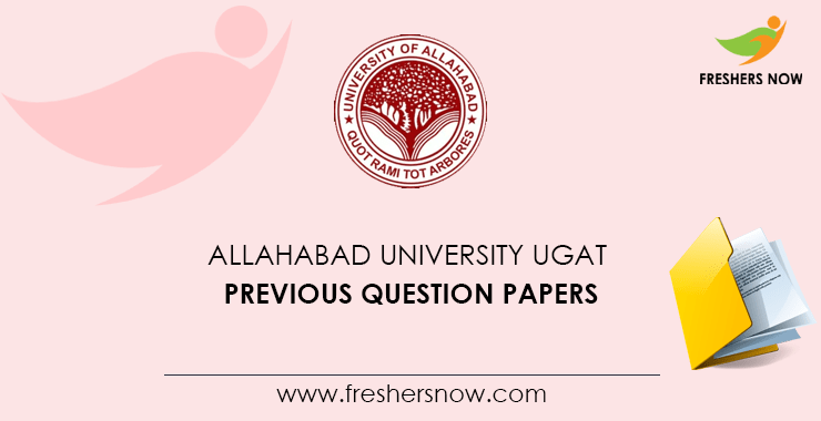Allahabad University Ugat Previous Question Papers Pdf Download