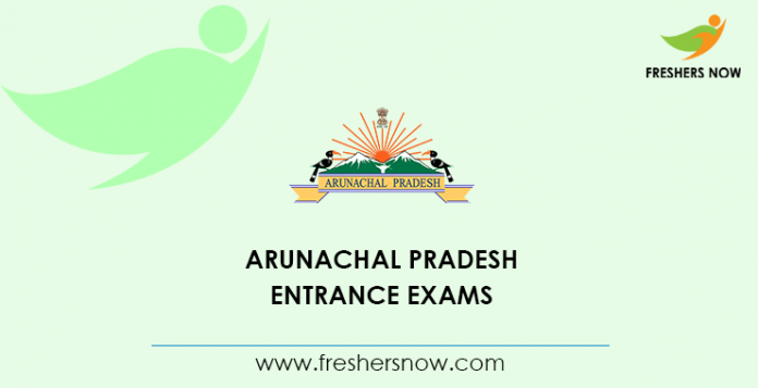 Arunachal Pradesh Entrance Exams