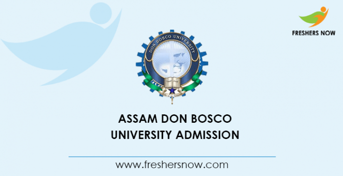 Assam Don Bosco University Admission