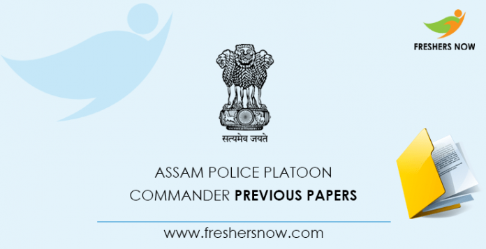 Assam Police Platoon Commander Previous Question Papers