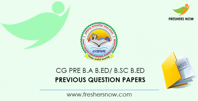 CG Pre B.A B.Ed Previous Question Papers