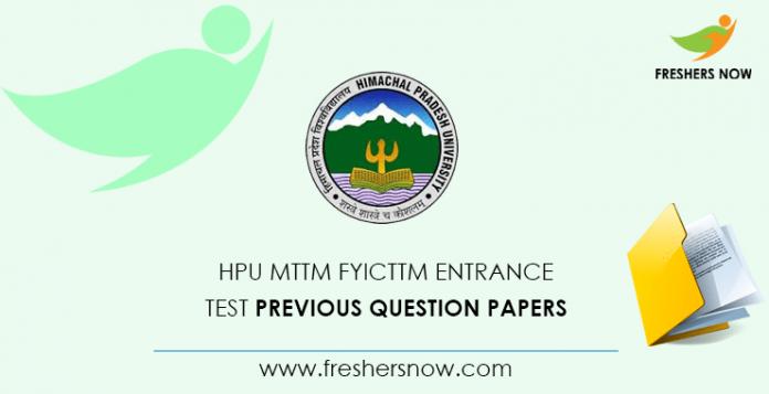HPU MTTM Entrance Test Previous Question Papers