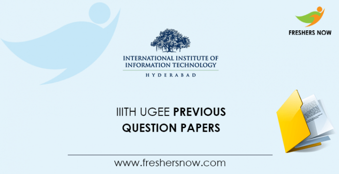 IIITH UGEE Previous Question Papers