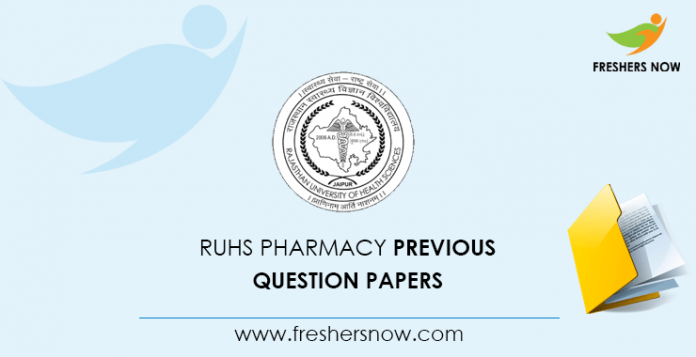 RUHS Pharmacy Previous Question Papers