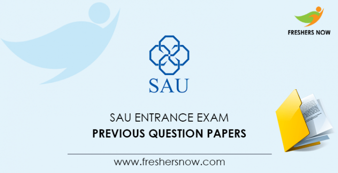 SAU Entrance Exam Previous Question Papers