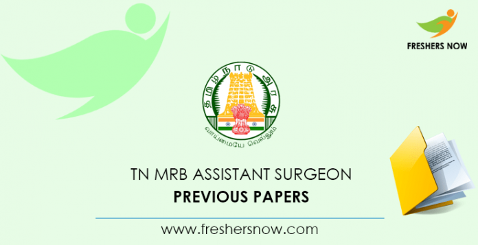 TN MRB Assistant Surgeon Previous Question Papers