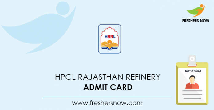 HPCL Rajasthan Refinery Admit Card