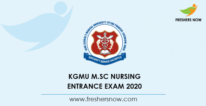 KGMU M Sc Nursing Entrance Exam 2020