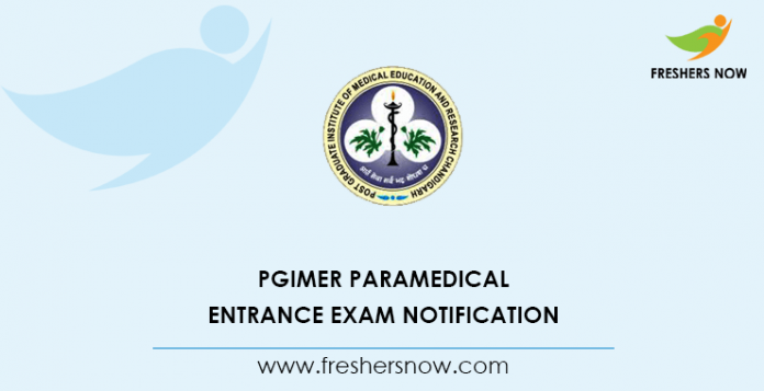 PGIMER Paramedical Entrance Exam Notification