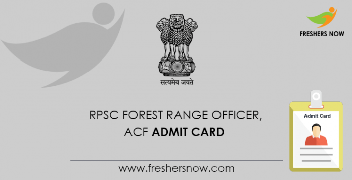 RPSC Forest Range Officer, ACF Admit Card