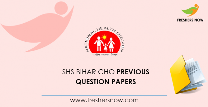 SHS Bihar CHO Previous Question Papers