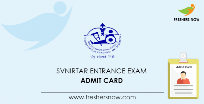 SVNIRTAR Entrance Exam Admit Card