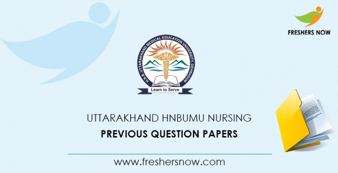 Uttarakhand HNBUMU Nursing Documents from previous questions