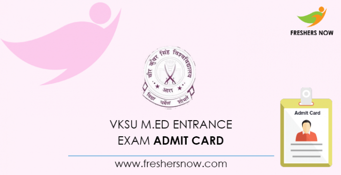 VKSU M Ed Entrance Exam Admit Card