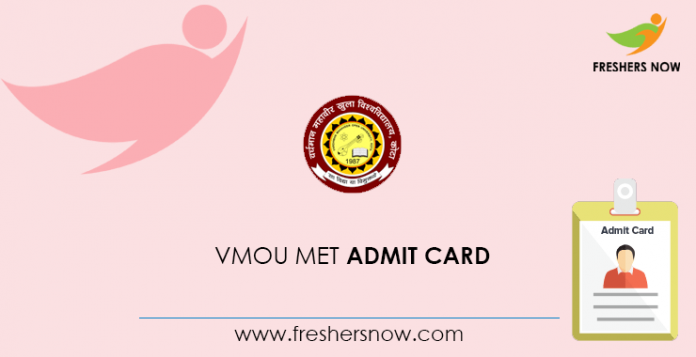 VMOU MET Admit Card