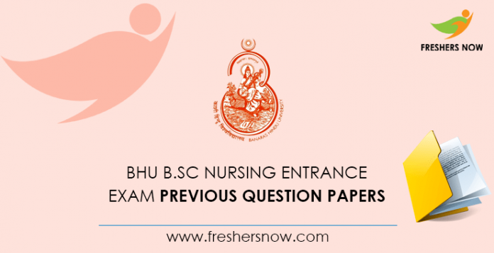 BHU B.Sc Nursing Entrance Exam Previous Question Papers