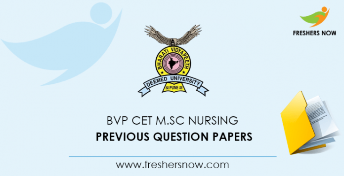 BVP CET M.Sc Nursing Previous Question Papers