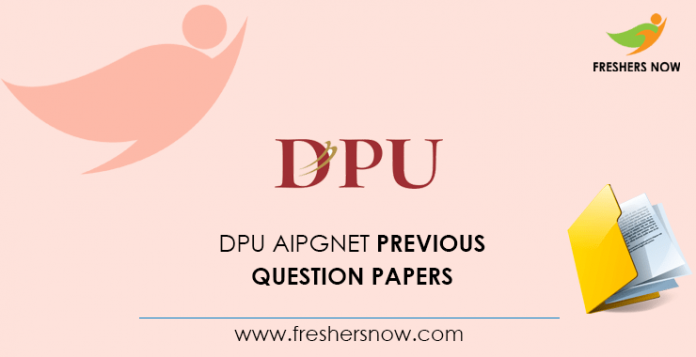 DPU AIPGNET Previous Question Papers