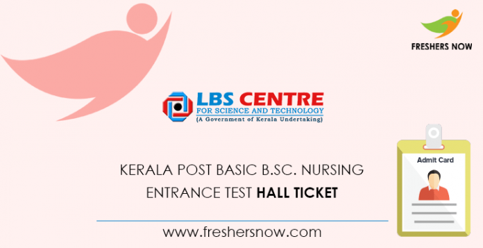 Kerala Post Basic B.Sc. Nursing Entrance Test Hall Ticket