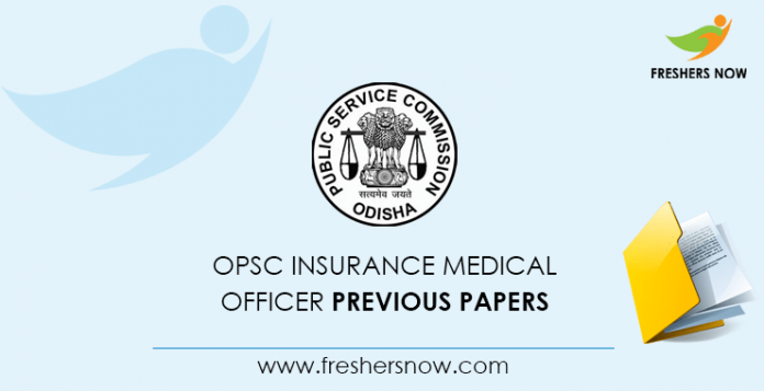 OPSC Insurance Medical Officer Previous Question Papers