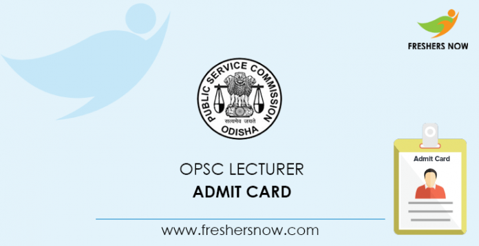 OPSC Lecturer Admit Card 2020 @ opsc.gov.in | Check Exam Date