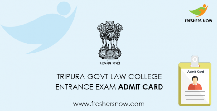 Tripura Govt Law College Entrance Exam Admit Card