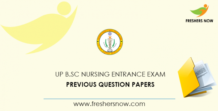 UP B.Sc Nursing Entrance Exam Previous Question Papers