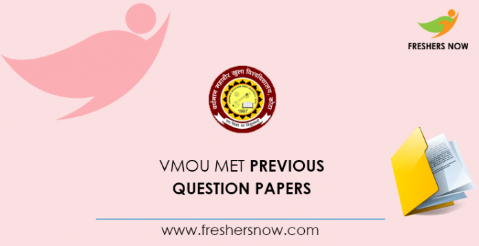 VMOU MET Previous Question Papers