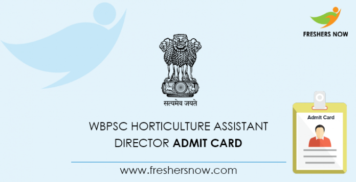 WBPSC Horticulture Assistant Director Admit Card