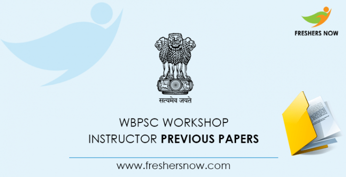 WBPSC Workshop Instructor Previous Question Papers