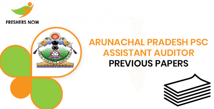 Arunachal Pradesh PSC Assistant Auditor Previous Question Papers