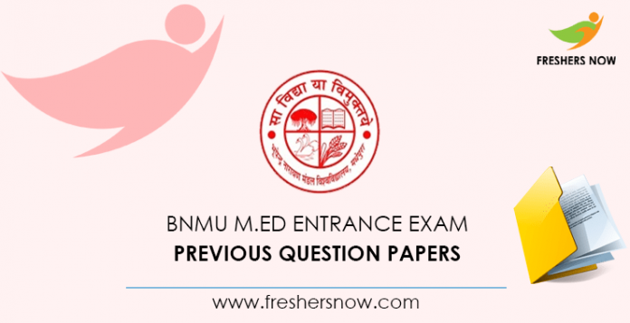 Entrance exam to BNMU M.Ed Documents from previous questions