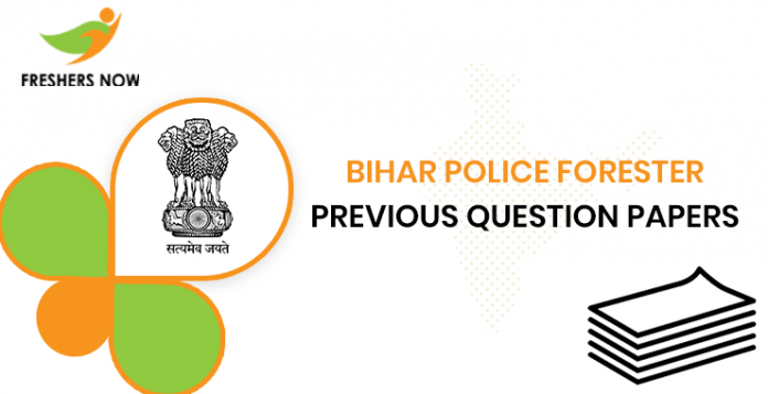 Bihar Police Forester Previous Question Documents