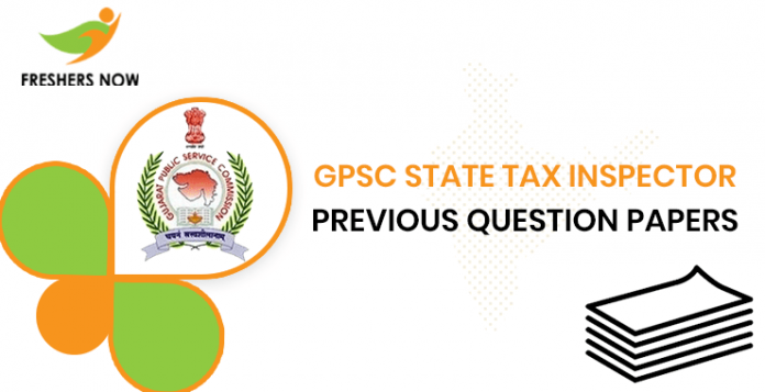 GPSC State Tax Inspector Previous Question Papers
