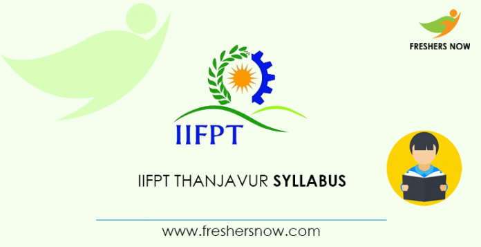 IIFPT Thanjavur SRF Syllabus 2020