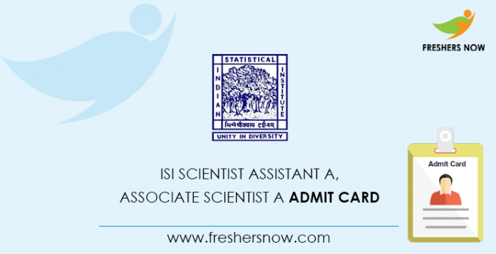 ISI Scientist Assistant A, Associate Scientist A Admit Card