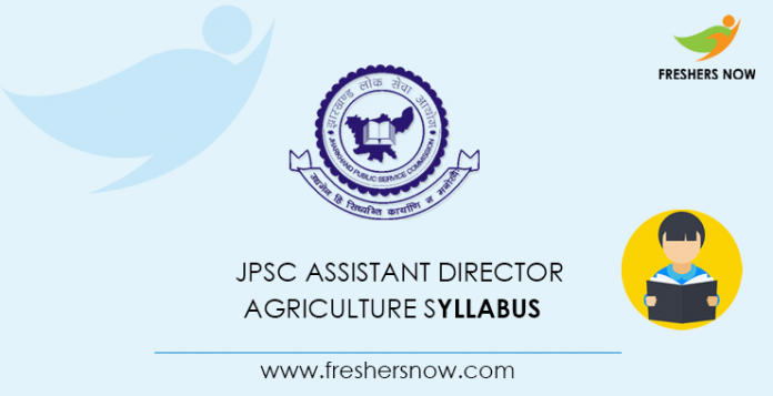 JPSC Assistant Director Agriculture Syllabus 2020