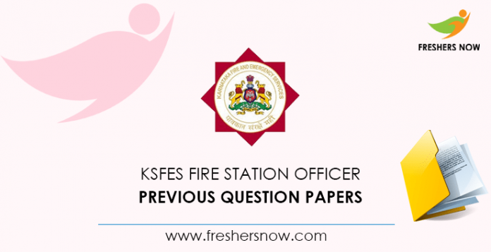 KSFES Fire Station Officer Previous Question Papers